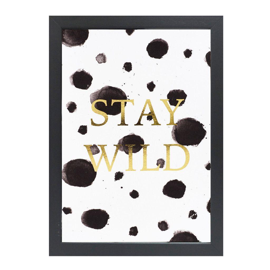 Print - Stay Wild
