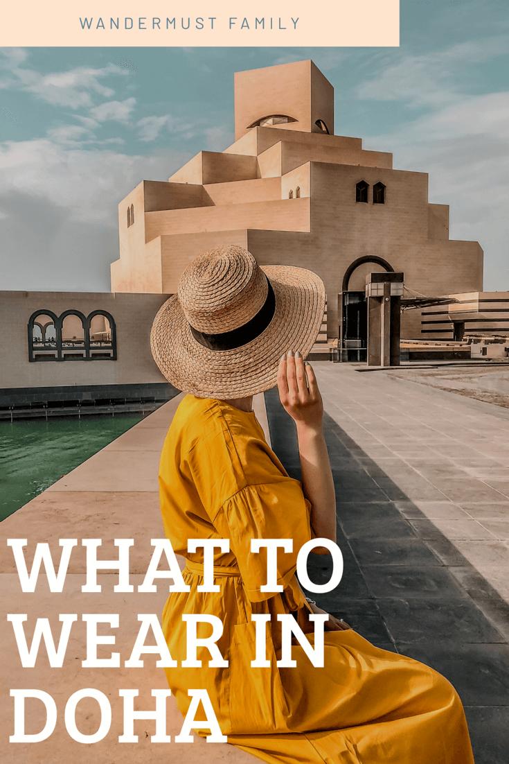 What to wear in Doha. What to Wear in Qatar. Doha Packing List. Qatar Packing List. #whattowearindoha #whattowearinqatar #dohapackinglist #qatarpackinglist #qatartravel #dohatravel #muslimcountrydresscode #qatardresscode