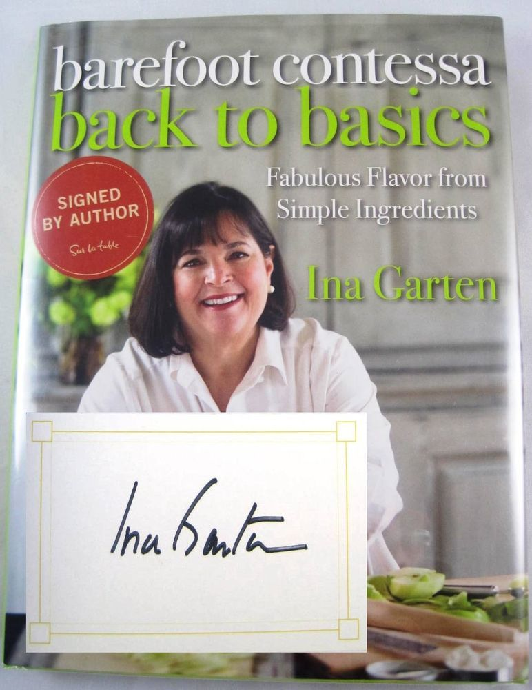 Barefoot Contessa Back To Basics Ina Garten Signed Authographed Cookbook As New Available At Booksbysam