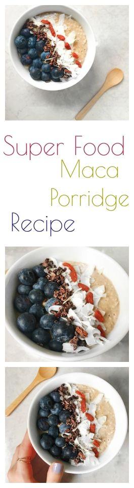 super food maca porridge