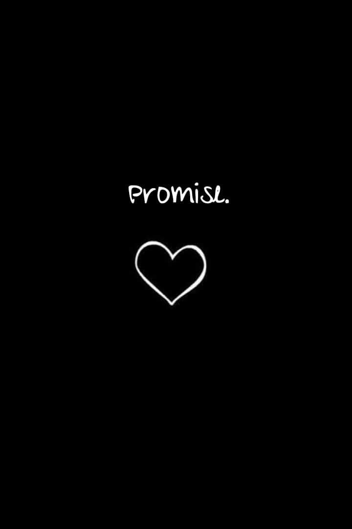 Promise Black Wallpaper Dark Wallpaper Cute Black Wallpaper