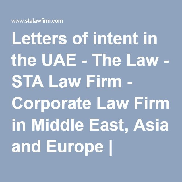 Letters of intent in the UAE - The Law - STA Law Firm - Corporate