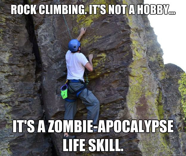 Image Result For Climbing Memes Rock Climbing Workout Rock
