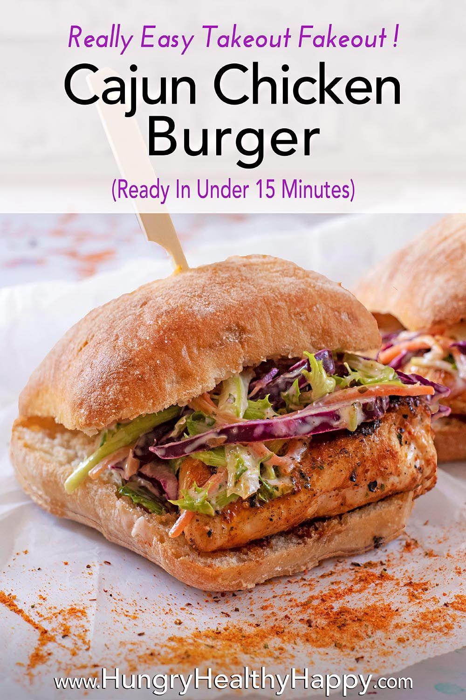 Cajun Chicken Burger Smoky Zesty And With A Little Bit Of A Kick Recipe Cajun Chicken Burger Chicken Burgers Recipes