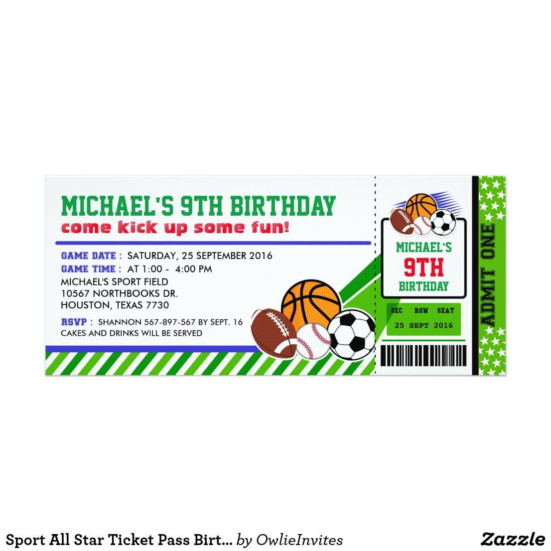 Sport All Star Ticket Pass Birthday Invitation Come kick up some FUN ...