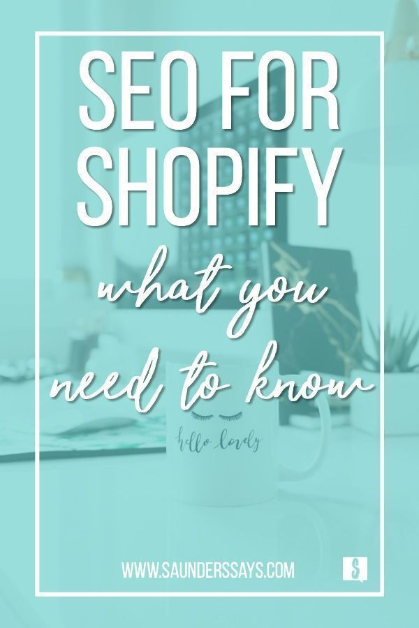 A quick rundown of what you need to know about SEO for Shopify. #seo #shopify #ecommerce