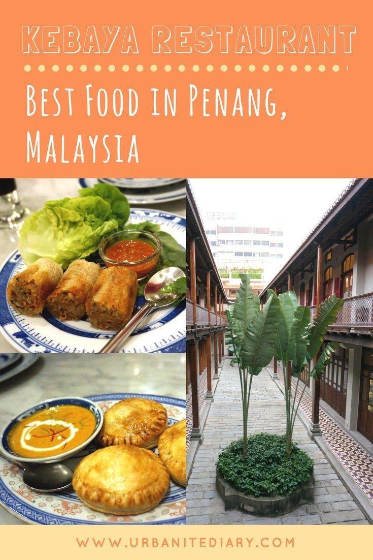 Penang 105 Food For Thought 235 Kebaya Restaurant Sassy Urbanite S Diary Food Guide Culinary Travel Travel Food