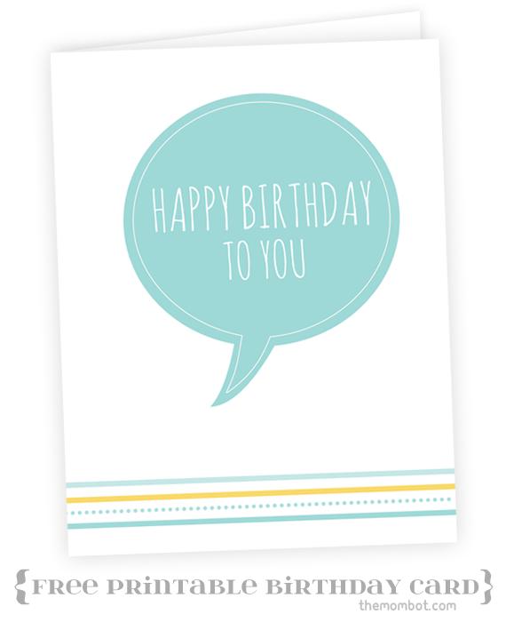 Free printable Happy Birthday card TheMombot – Free Birthday Card Printable Templates