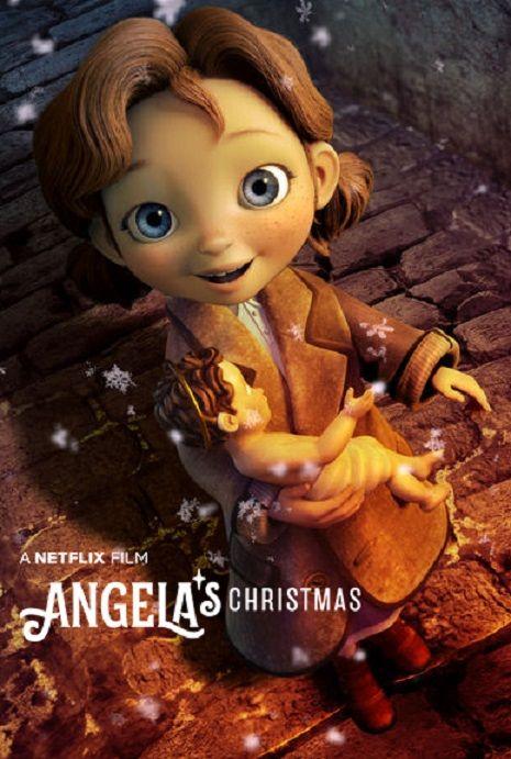 La Navidad De Angela 2017 Para Ver En Netflix Cine In 2019