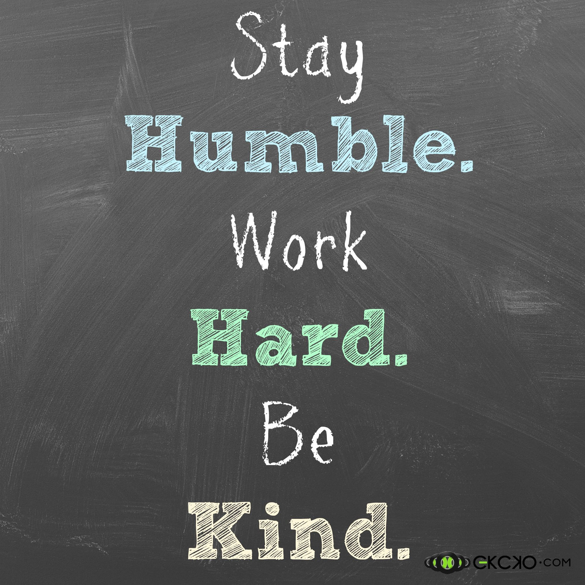 Inspirational Quotes About Failure: Stay Humble… #EKCKO #Quote