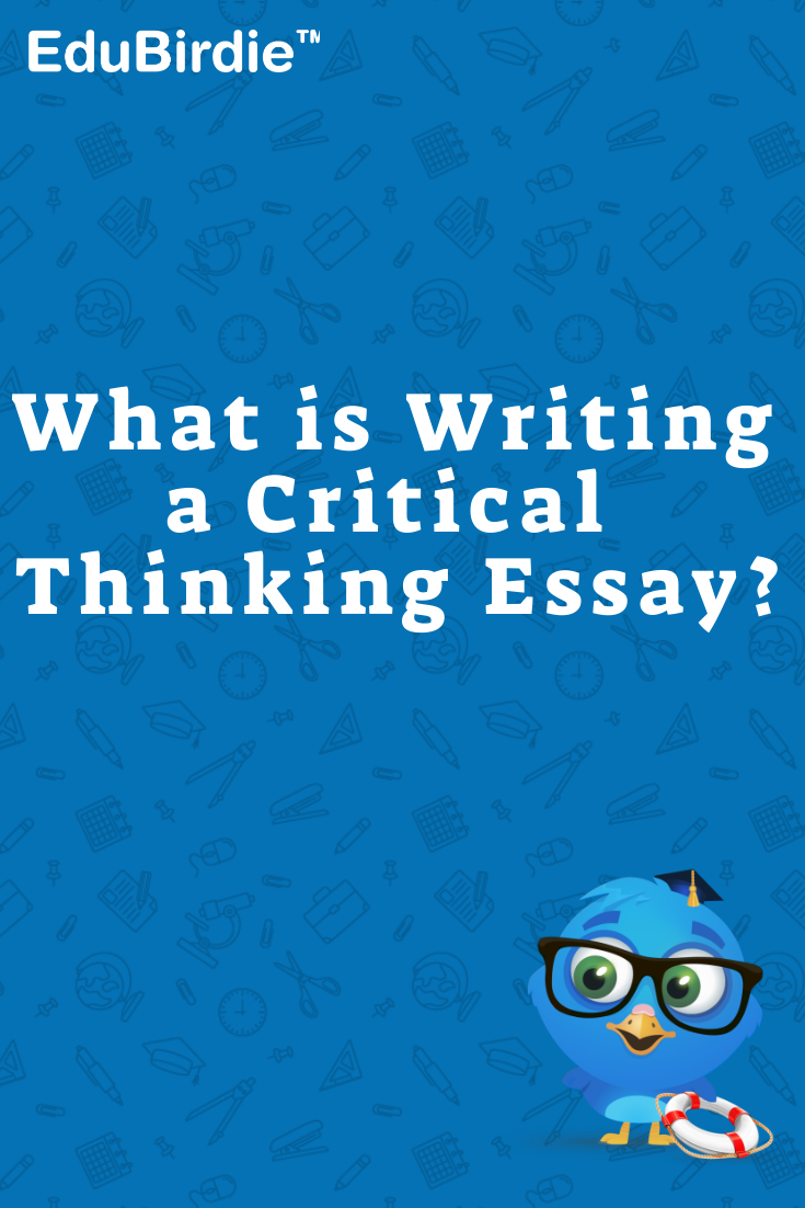 How To Write Perfect Critical Thinking Essay Essay Writing Custom Essay Writing Service Critical Thinking