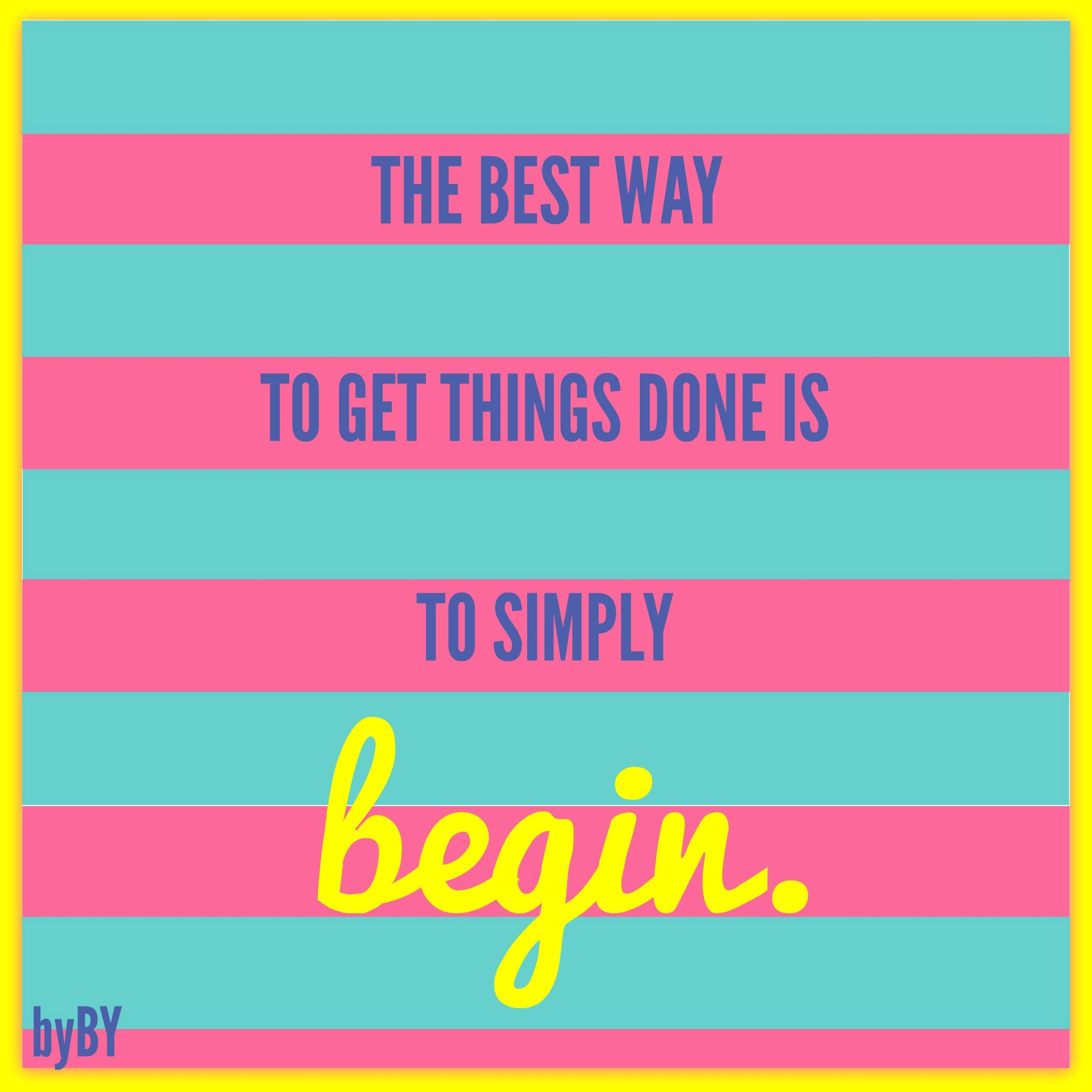 The best way to get things done is to simply begin. #MotivationMonday…