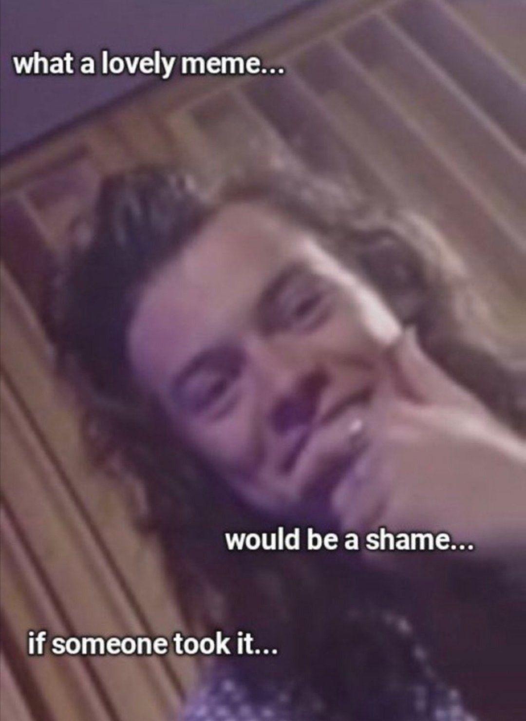Meme Stealing Pics 1d Reaction One Direction Memes Harry Styles Memes Memes