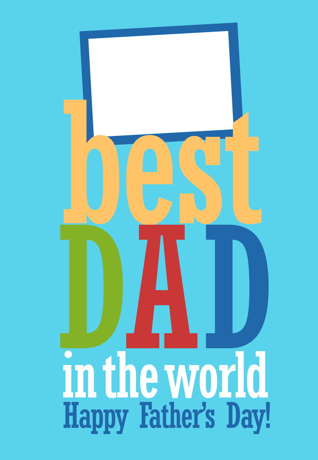 Free Printable Customizable Best Dad In The World Greeting Card Fathersday Happy Fathers Day World Father S Day Fathers Day Cards