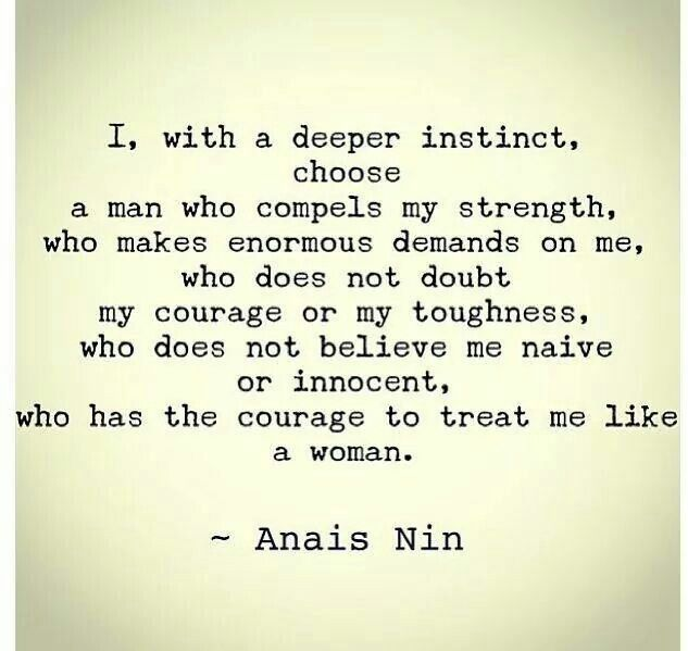 This Is Perfect With Images Anais Nin Quotes Anais Nin