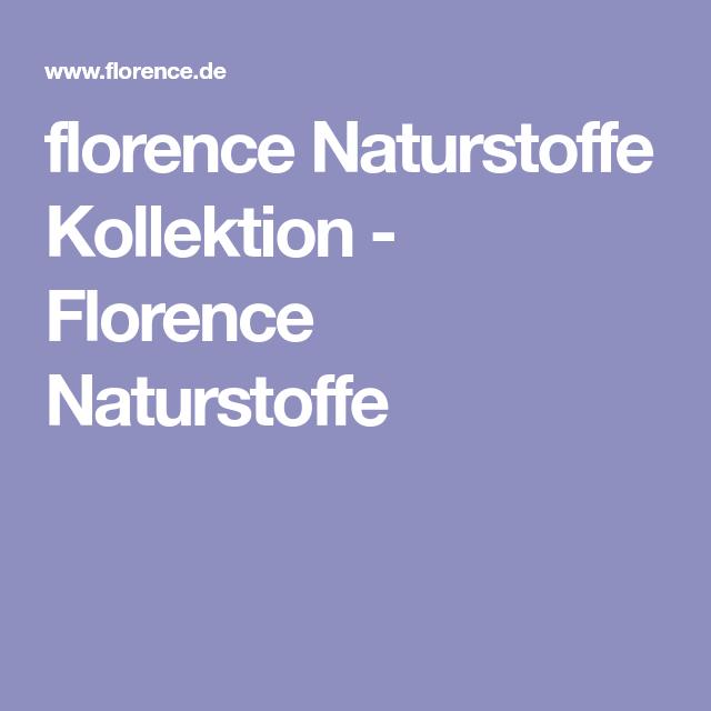 9a09577bf682 florence Naturstoffe Kollektion - Florence Naturstoffe | Nähen ...