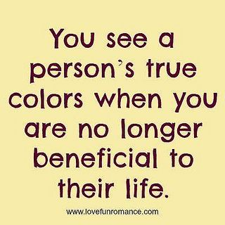 #Hurt #Quotes #Love #Relationship You see a person's true colors when you are no longer beneficial to their life. Facebook: http://ift.tt/13GS5M6 Google+ http://ift.tt/12dVGvP Twitter: http://ift.tt/13GS5Ma #Depressed #Life #Sad #Pain #TeenProblems #Past