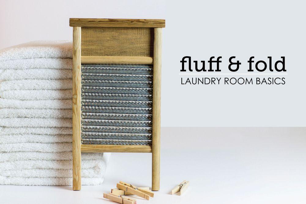 Fluff and Fold: Laundry Room Basics