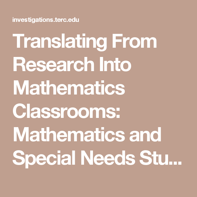Translating From Research Into Mathematics Classrooms: Mathematics and Special Needs Students | Investigations in Number, Data, and Space®