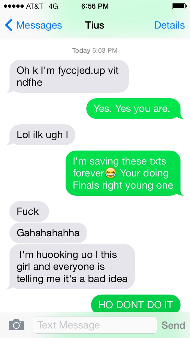 My friend is a bit too drunk on Finals to handle life right now