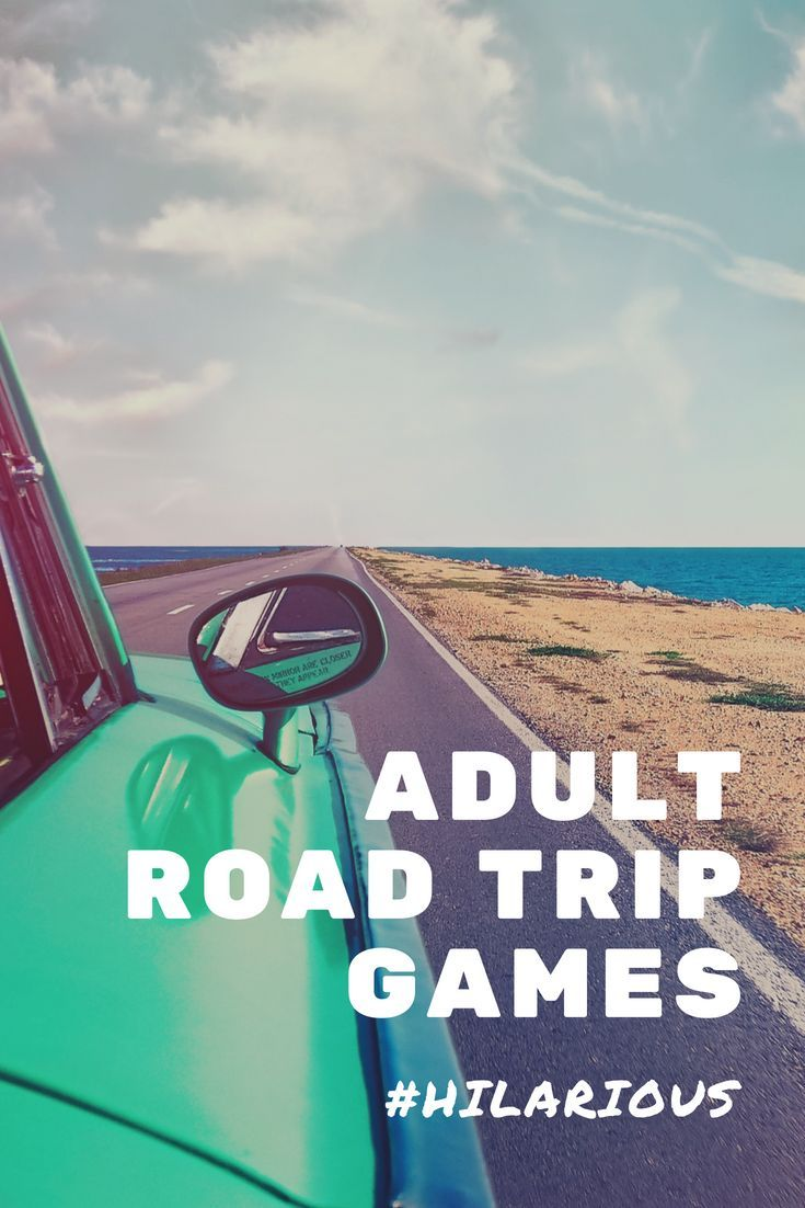 Hilarious Adult Road Trip Games #westcoastroadtrip