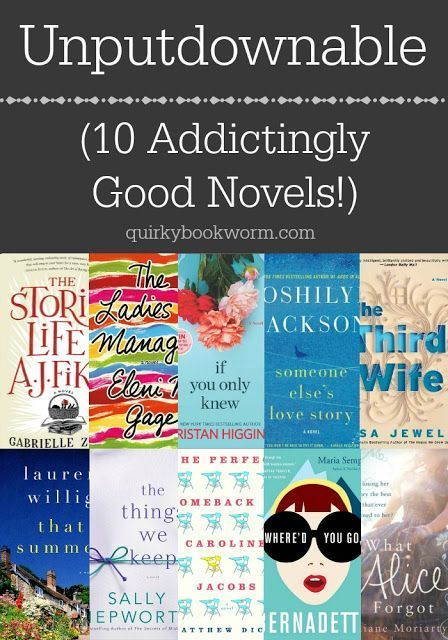 10 Addictingly Good Novels  Some of them have unforgettable characters, a few have super surprising plot twists, but all of them are sure to keep you up reading past your bedtime  is part of Books -