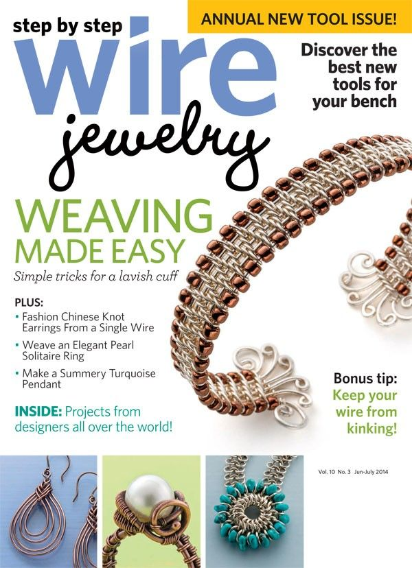 Step by Step Wire Jewelry, June/July 2014 Print Edition | Wire ...