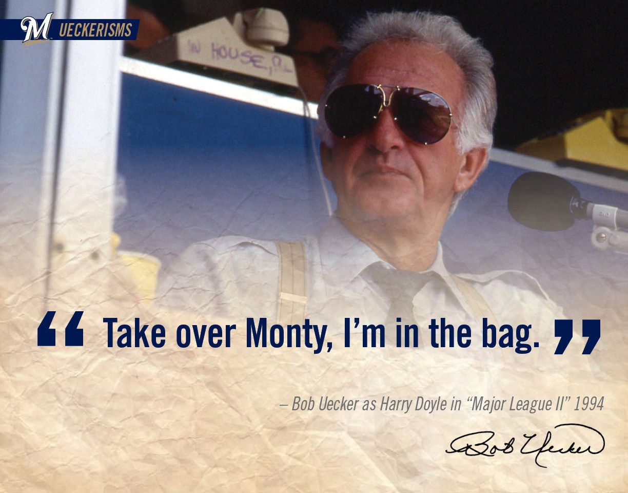 Take Over Monty Im In The Bag Uecker Brewers Ueckerisms