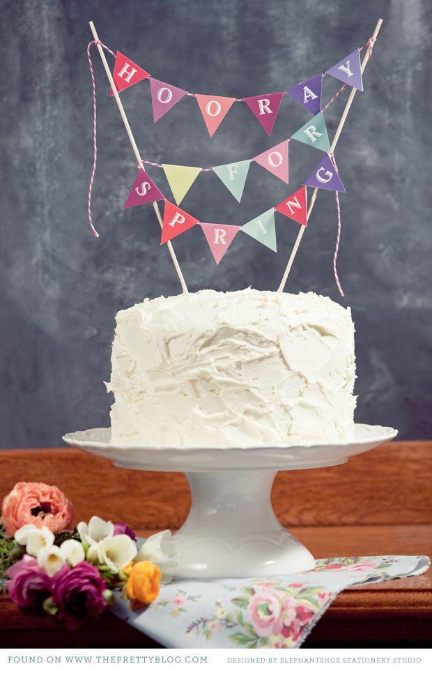 DIY Cake Toppers Hooray for Spring Spring cake Diy cake topper