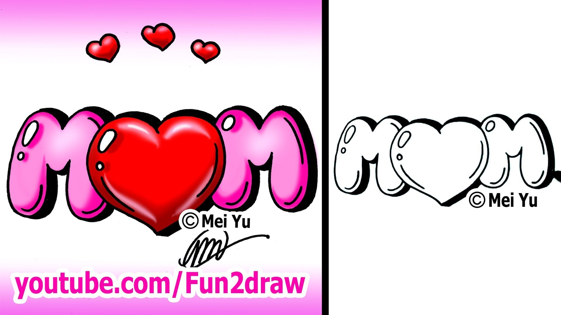 Draw Mom With A Heart Graffiti Bubble Letters  Easy
