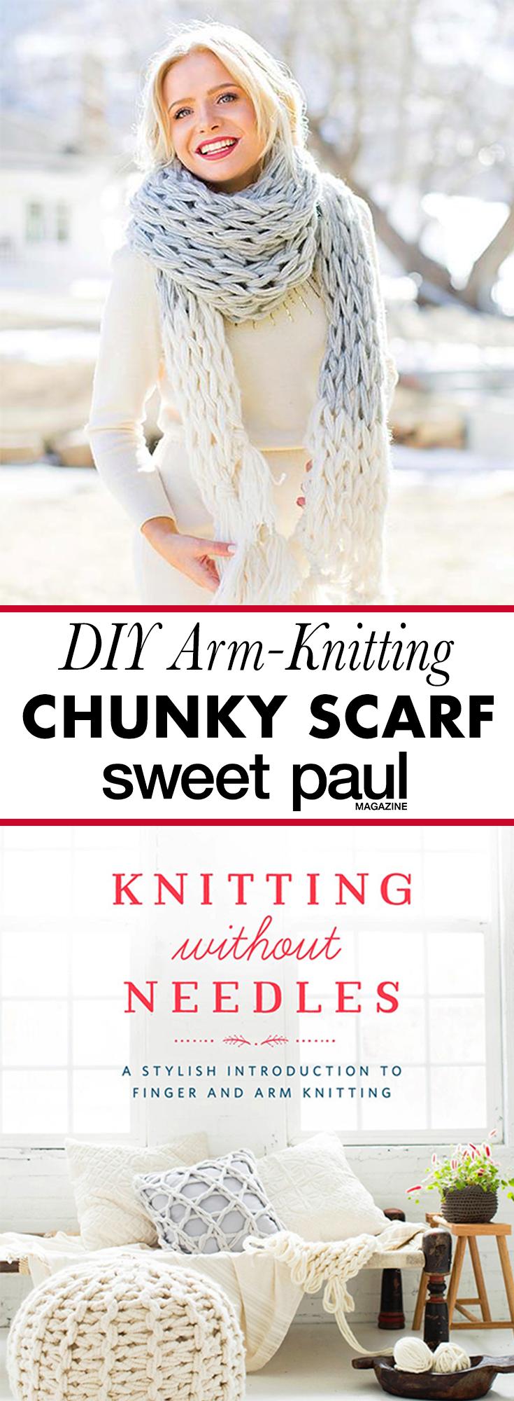 Giant Arm Knit Scarf by Anne Weil of Flax & Twine | Sweet Paul Magazine