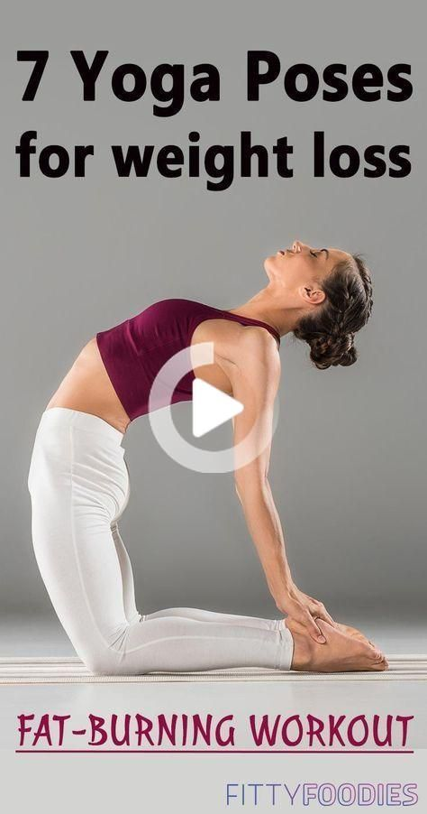 7 Yoga Poses For Weight Loss: Fat-Burning Workout - FittyFoodies