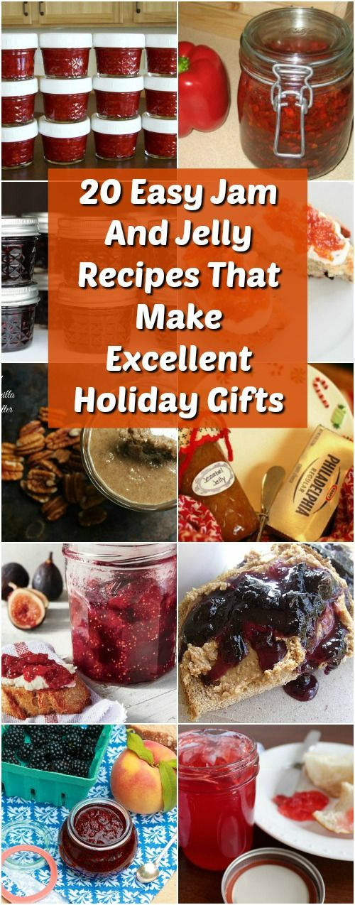 20 Easy Jam And Jelly Recipes That Make Excellent Holiday Gifts