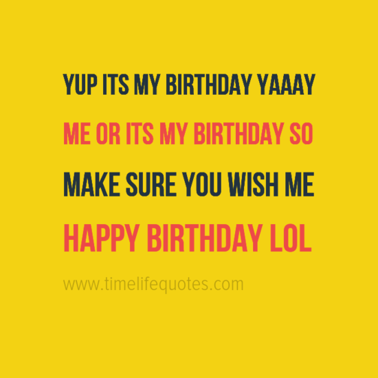 Inspirational Birthday Quotes For Myself Its My
