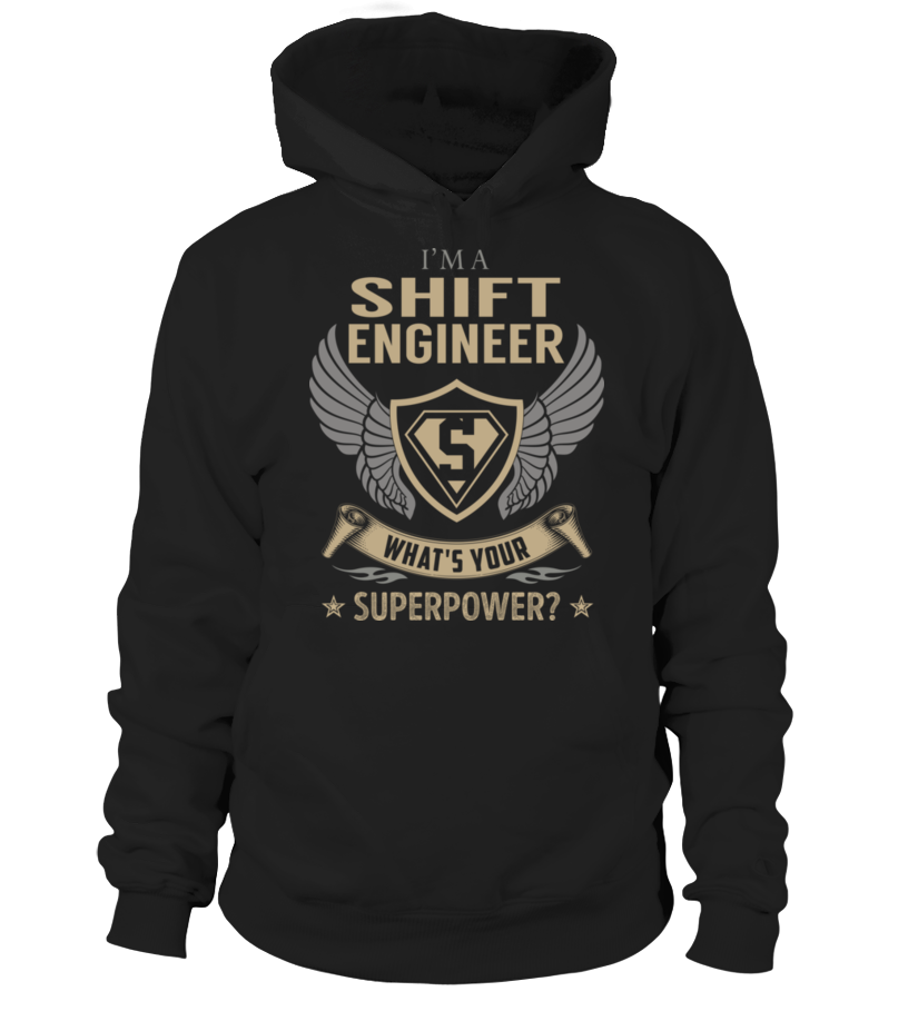 Shift Engineer SuperPower #ShiftEngineer