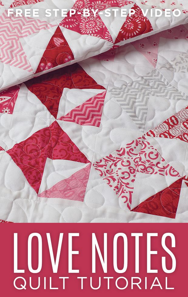 Make This Super Cute Love Notes Quilt With Jenny Doan