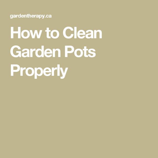 Clean Garden Pots How to clean garden pots properly garden pots preppy fashion and how to clean garden pots properly workwithnaturefo