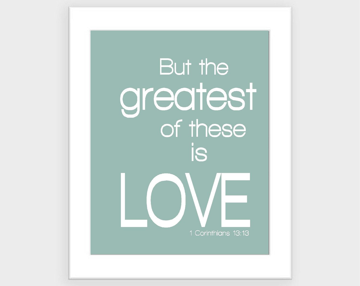 Quotes Bible Love Love Print Modern Love Quote Bible Verse Greatest Of These Is