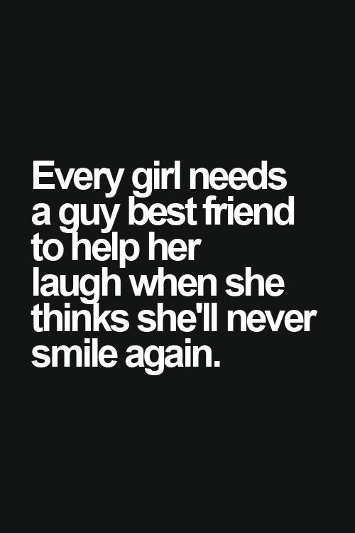 Every girl needs a boy bestfriend - Tap to see more quotes ...