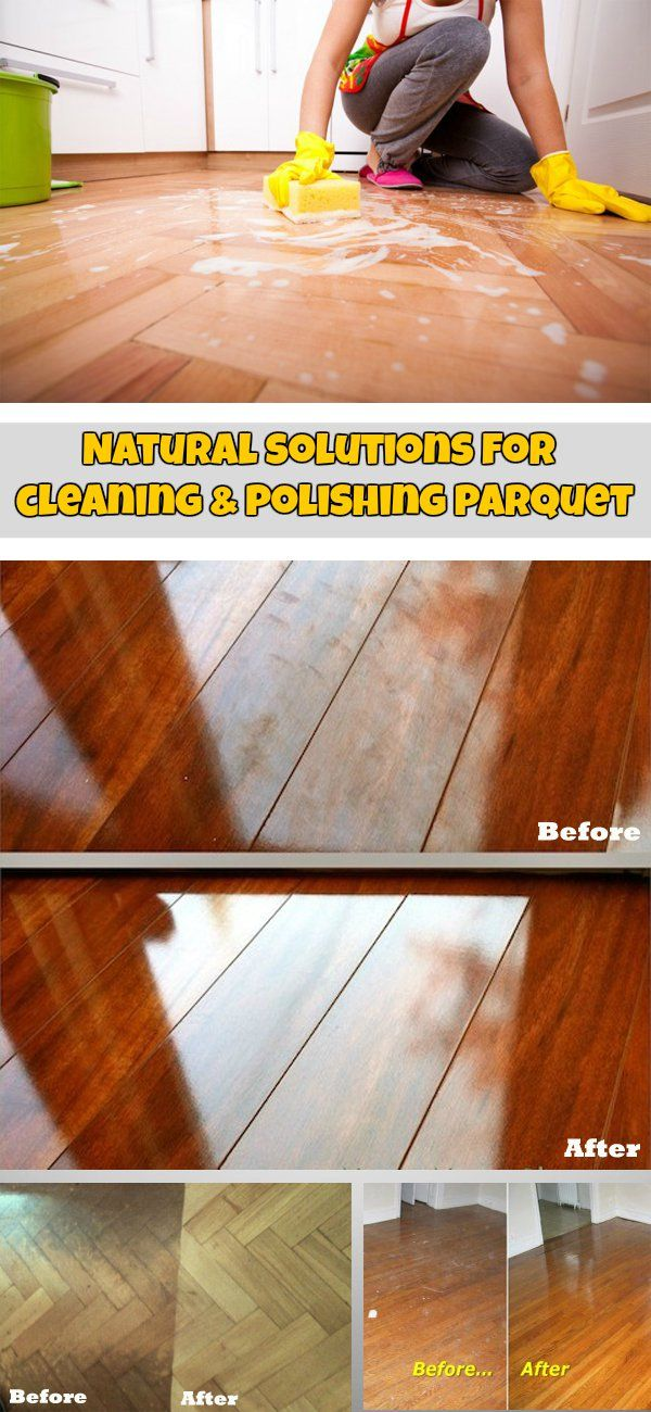 Natural Solutions For Cleaning And Polishing Parquet Ncleaningtips