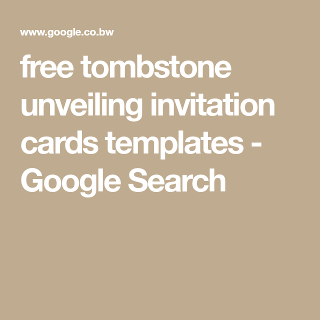 free tombstone unveiling invitation cards templates