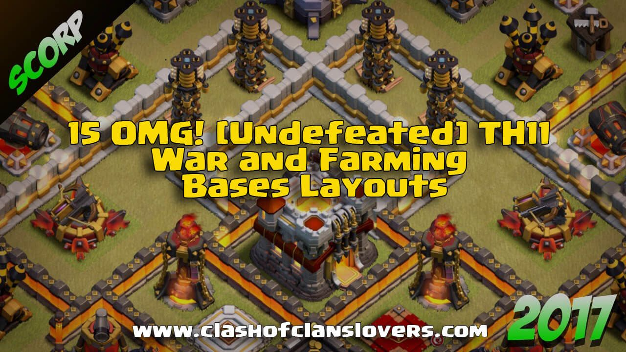 15 Omg Undefeated Th11 War And Farming Bases Layouts Clash Of Clans War Love Games