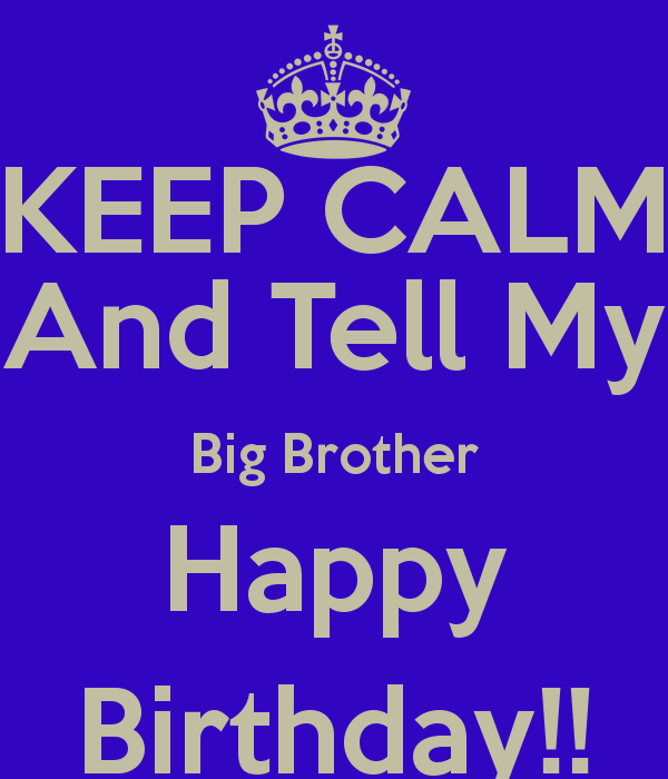 Big Brother Birthday Quotes Quotesgram With Images Brother