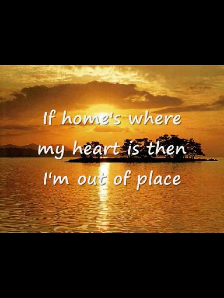 Pics For > Homesick Quotes And Sayings | my wOrLd ...