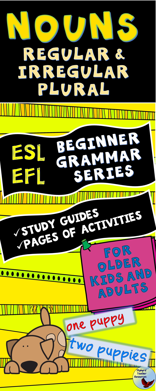 Esl Activities Grammar Nouns Pack Ii Regular And Irregular Plural Nouns Efl