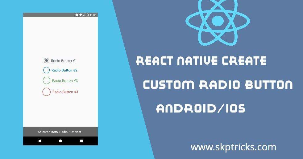 React Native Create Custom Radio Button Component React Native