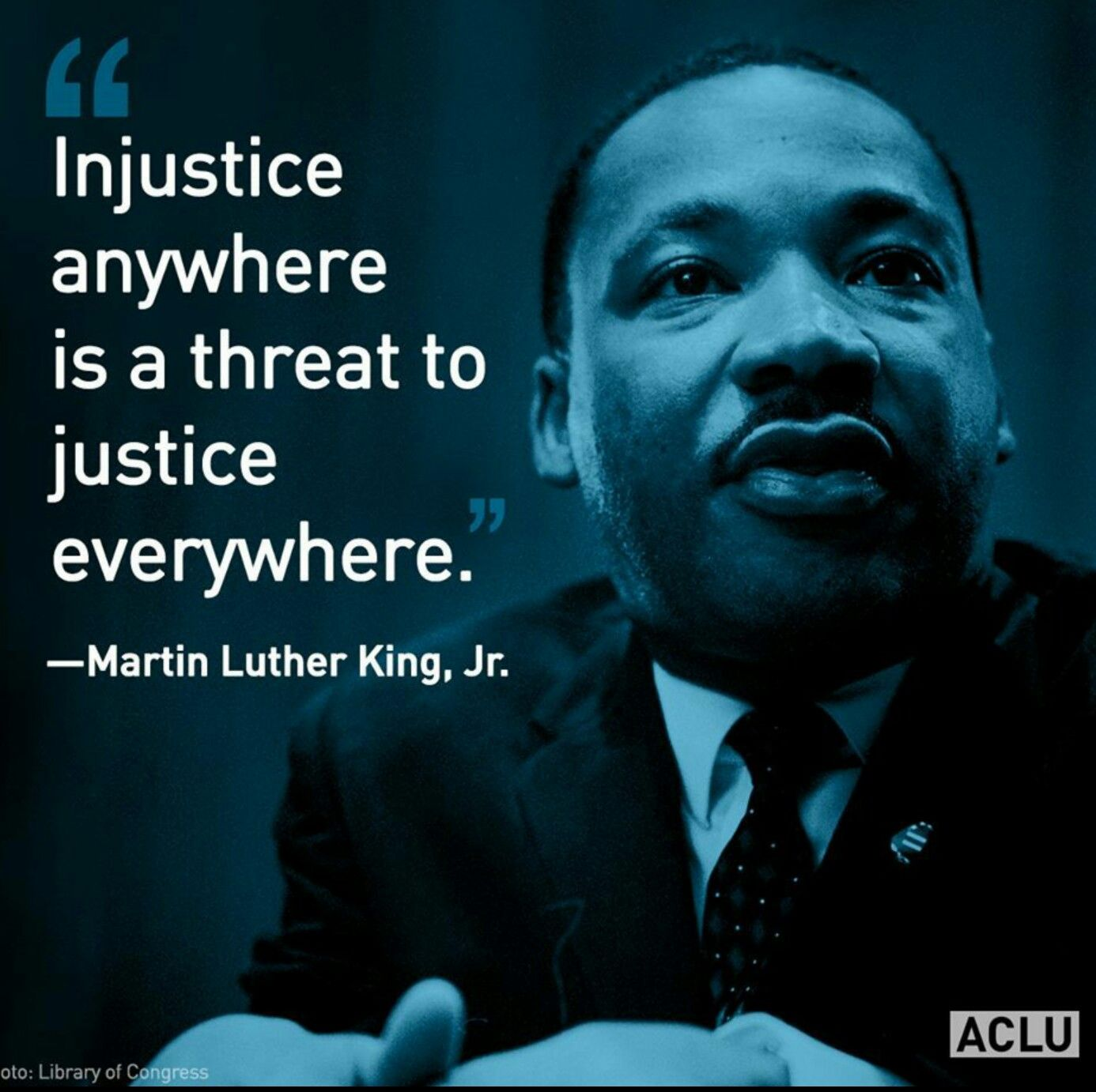 INJUSTICE ANYWHERE IS A THREAT TO JUSTICE EVERYWHERE...
