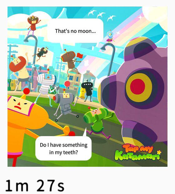 Play Tap My Katamari! Phone games, You had one job, I