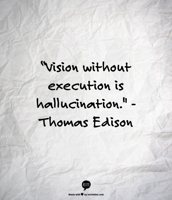 Quotes About Vision Vision Without Execution Is Hallucination Frases Para Recordar .