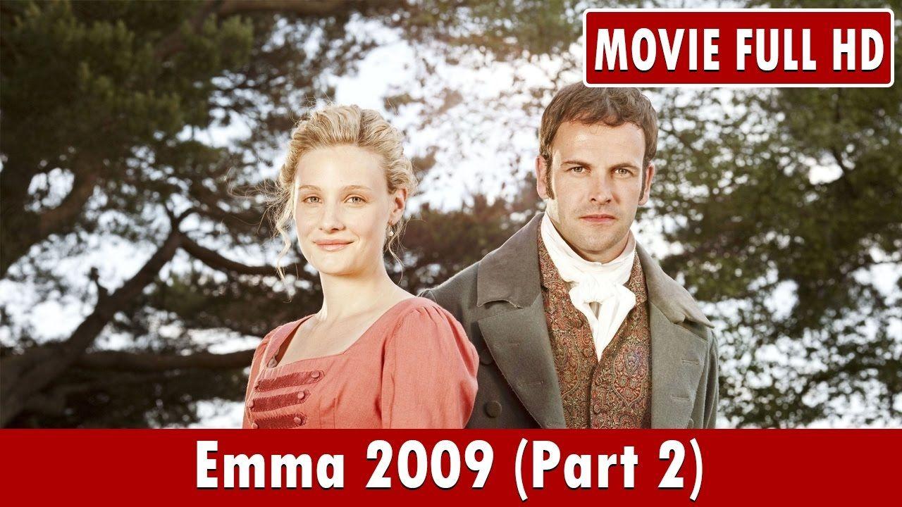Emma 2009 Part 2 Movie Romola Garai Louise Dylan Blake Ritson Youtube Blake Ritson 2 Movie Romola Garai